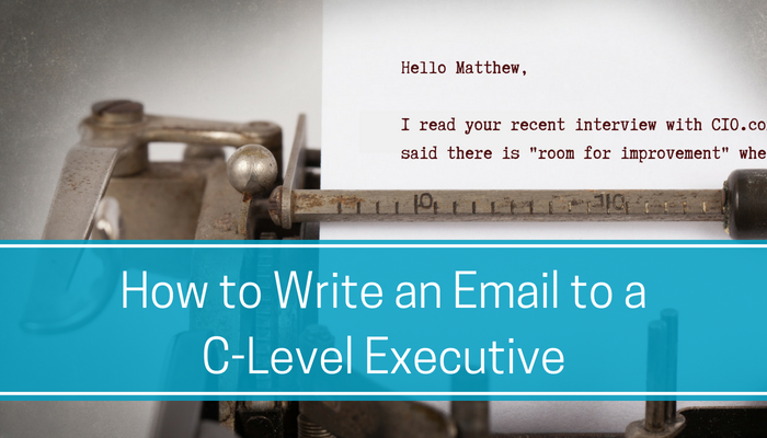How to write an email to a C-Level Decision Maker.png